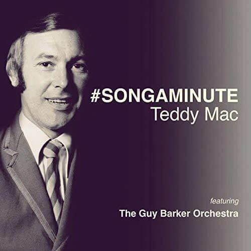 #Songaminute - Teddy Mac